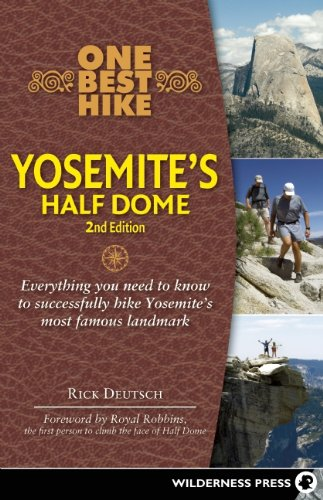 one best hike: climbing yosemite's half dome book review